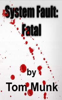 System Fault: Fatal